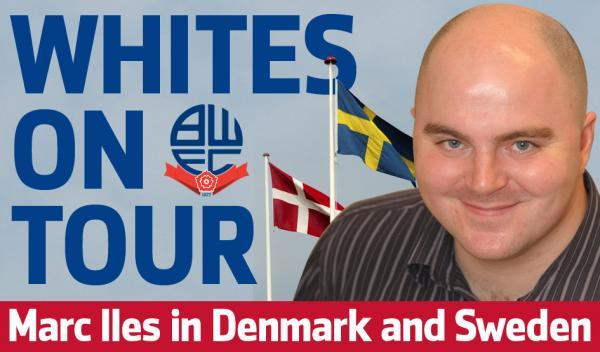 The Bolton News: Marc Iles' daily diary from Denmark