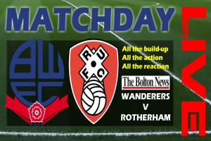 MATCHDAY LIVE: Bolton Wanderers 2 Rotherham United 1