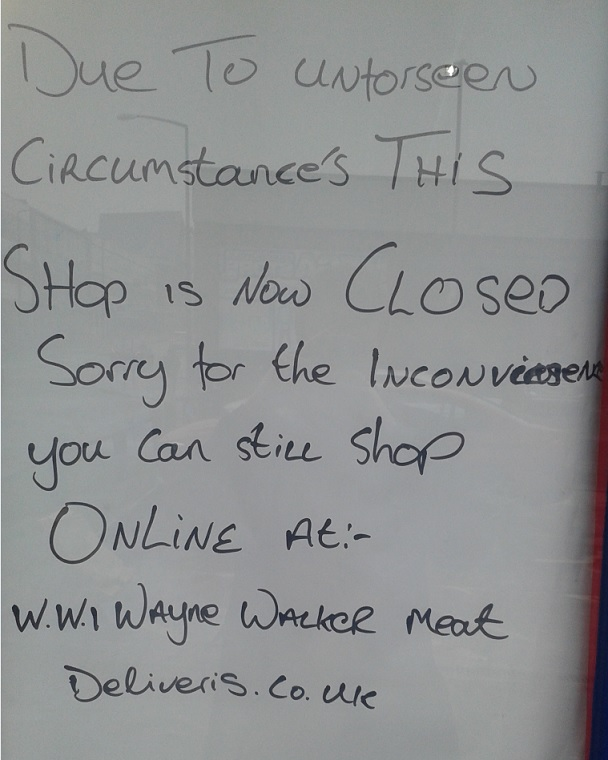 Shock and sadness as staff members turn up for work at Wayne Walker meat shop to find business has closed