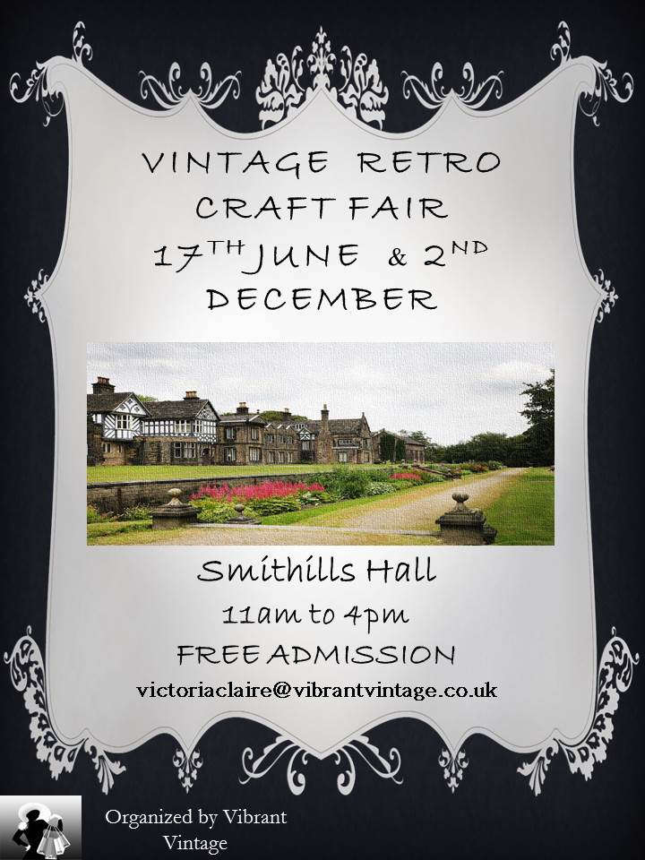 Vintage and Retro Craft Fair at Smithills Hall
